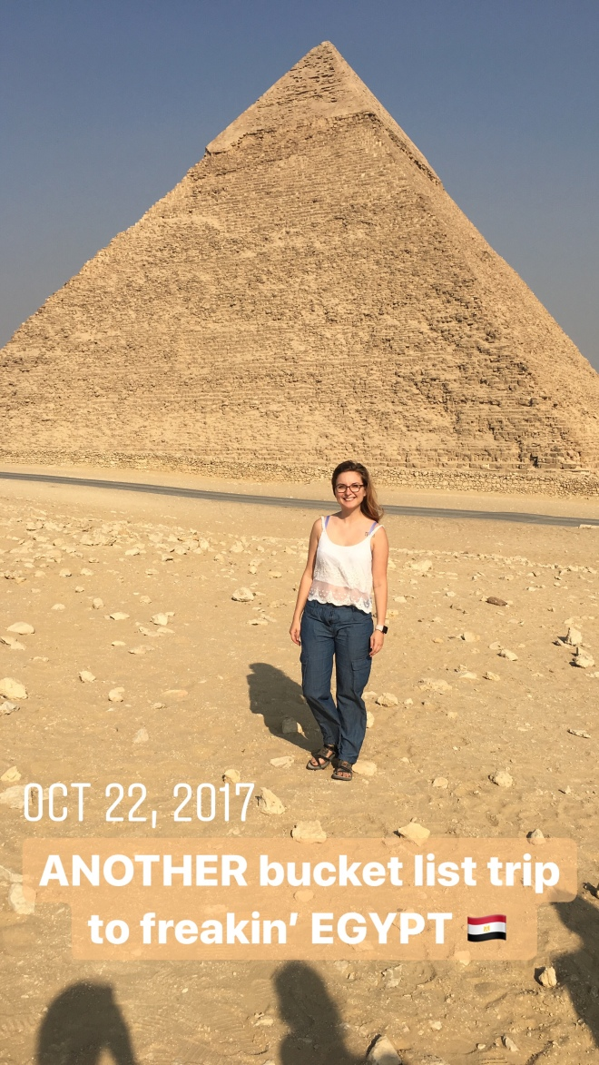 ANOTHER bucket list trip to freakin' EGYPT
